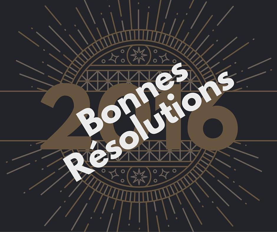 10 idées de Bonnes Résolutions vegans, bilan 2015 et objectifs2016
