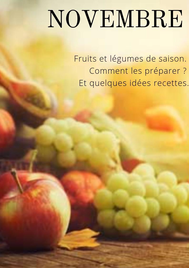 Novembre : fruits et légumes de saison… et plein d'idées pour les consommer!